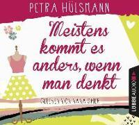 Cover-Bild zu Meistens kommt es anders, wenn man denkt von Hülsmann, Petra