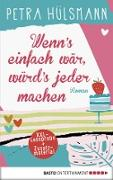 Cover-Bild zu XXL-Leseprobe: Wenn's einfach wär, würd's jeder machen (eBook) von Hülsmann, Petra