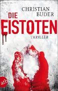 Cover-Bild zu Die Eistoten von Buder, Christian