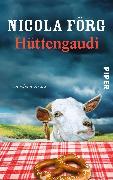 Cover-Bild zu Hüttengaudi von Förg, Nicola