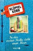 Cover-Bild zu In der ersten Reihe sieht man Meer von Klüpfel, Volker