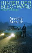 Cover-Bild zu Hinter der Blechwand von Stasiuk, Andrzej