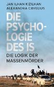 Cover-Bild zu Die Psychologie des IS von Kizilhan, Jan Ilhan