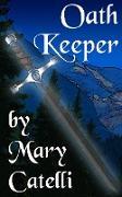 Cover-Bild zu Oath Keeper (eBook) von Catelli, Mary