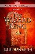 Cover-Bild zu The Wizard King (eBook) von Smith, Julie Dean