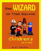 Cover-Bild zu The Wizard of Time Square (eBook) von Gonzalez, Ric