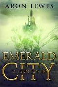 Cover-Bild zu A Farm Boy in Emerald City (The Wicked Wizard of Oz, #2) (eBook) von Lewes, Aron