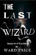 Cover-Bild zu The Last Wizard (eBook) von Price, Ward