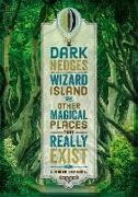 Cover-Bild zu Dark Hedges, Wizard Island, and Other Magical Places That Really Exist (eBook) von Crandall, L Rader