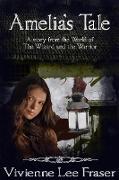 Cover-Bild zu Amelia's Tale (The Wizard and the Warrior) (eBook) von Fraser, Vivienne Lee