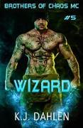 Cover-Bild zu Wizard (Bikers Of The Rio Grande, #5) (eBook) von Dahlen, Kj