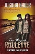 Cover-Bild zu Two Wizard Roulette (eBook) von Bader, Joshua