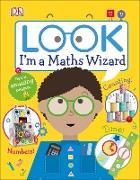 Cover-Bild zu Look I'm a Maths Wizard (eBook)