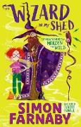 Cover-Bild zu The Wizard In My Shed (eBook) von Farnaby, Simon