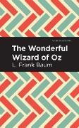 Cover-Bild zu The Wonderful Wizard of Oz (eBook) von Baum, L Frank