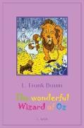 Cover-Bild zu The Wonderful Wizard of Oz (eBook) von Baum, Lyman Frank