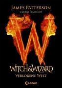 Cover-Bild zu Witch & Wizard - Verlorene Welt von Patterson, James