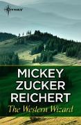 Cover-Bild zu The Western Wizard (eBook) von Reichert, Mickey Zucker