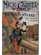 Cover-Bild zu Nick Carter #46: The Gold Wizard (eBook) von Carter, Nicholas