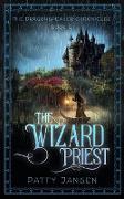 Cover-Bild zu The Wizard Priest (Dragonspeaker Chronicles, #2) (eBook) von Jansen, Patty