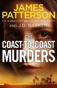 Cover-Bild zu The Coast-to-Coast Murders von Patterson, James