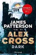 Cover-Bild zu Dark - Alex Cross 18 von Patterson, James