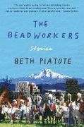 Cover-Bild zu The Beadworkers (eBook) von Piatote, Beth