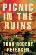 Cover-Bild zu Picnic In the Ruins (eBook) von Peterson, Todd Robert