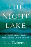 Cover-Bild zu The Night Lake (eBook) von Tichenor, Liz