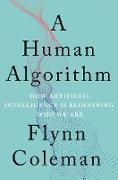 Cover-Bild zu A Human Algorithm (eBook) von Coleman, Flynn