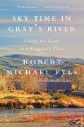 Cover-Bild zu Sky Time in Gray's River (eBook) von Pyle, Robert Michael
