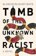 Cover-Bild zu Tomb of the Unknown Racist (eBook) von Boyd, Blanche Mccrary