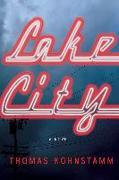Cover-Bild zu Lake City (eBook) von Kohnstamm, Thomas