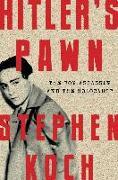 Cover-Bild zu Hitler's Pawn (eBook) von Koch, Stephen