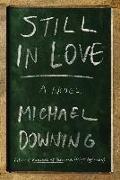 Cover-Bild zu Still in Love (eBook) von Downing, Michael