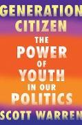 Cover-Bild zu Generation Citizen (eBook) von Warren, Scott