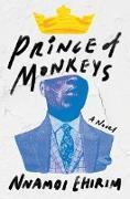 Cover-Bild zu Prince of Monkeys (eBook) von Ehirim, Nnamdi