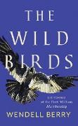 Cover-Bild zu The Wild Birds (eBook) von Berry, Wendell