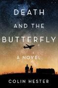 Cover-Bild zu Death and the Butterfly (eBook) von Hester, Colin