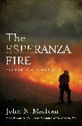 Cover-Bild zu The Esperanza Fire (eBook) von Maclean, John N.