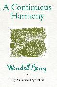Cover-Bild zu A Continuous Harmony (eBook) von Berry, Wendell