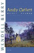 Cover-Bild zu Andy Catlett, Early Travels (eBook) von Berry, Wendell