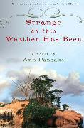 Cover-Bild zu Strange as This Weather Has Been (eBook) von Pancake, Ann