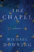 Cover-Bild zu The Chapel (eBook) von Downing, Michael