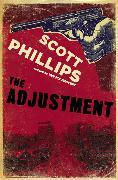 Cover-Bild zu The Adjustment (eBook) von Phillips, Scott