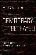 Cover-Bild zu Democracy Betrayed (eBook) von Keller, William W.