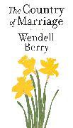 Cover-Bild zu The Country of Marriage (eBook) von Berry, Wendell