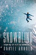 Cover-Bild zu Snowblind (eBook) von Arnold, Daniel