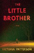 Cover-Bild zu The Little Brother (eBook) von Patterson, Victoria