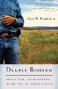Cover-Bild zu Deeply Rooted (eBook) von Hamilton, Lisa M.